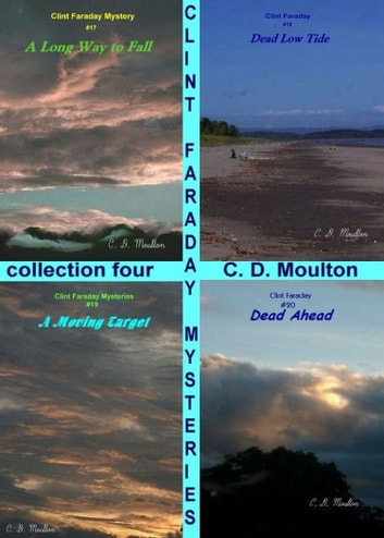 Clint Faraday Collection Four ebook by CD Moulton