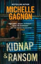 Kidnap and Ransom (Mills & Boon M&B) ebook by Michelle Gagnon