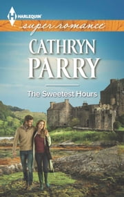 The Sweetest Hours ebook by Cathryn Parry