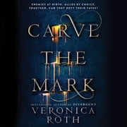 Carve the Mark audiobook by Veronica Roth