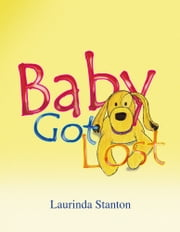 Baby Got Lost ebook by Laurinda Stanton