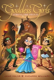 Athena the Proud ebook by Joan Holub,Suzanne Williams