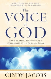 The Voice of God ebook by Cindy Jacobs,Jack Hayford
