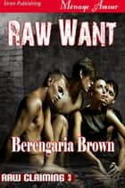 Raw Want ebook by