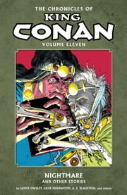 The Chronicles of King Conan Volume 11: Nightmare and Other Stories ebook by Various