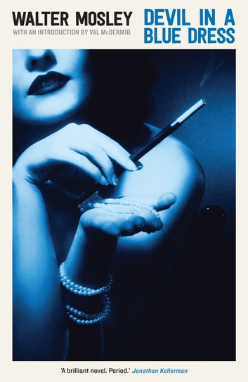 an analysis of walter mosleys devil in a blue dress Complete summary of walter mosley's devil in a blue dress enotes plot summaries cover all the significant action of devil in a blue dress analysis.