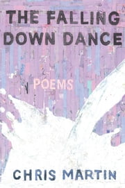 The Falling Down Dance ebook by Chris Martin