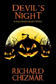 Devil's Night - A Halloween Short Story ebook by Richard Chizmar