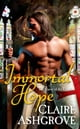 Immortal Hope - The Curse of the Templars ebook by Claire Ashgrove