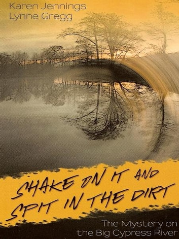 Shake on It and Spit in the Dirt ebook by Lynne Gregg and Karen Jennings