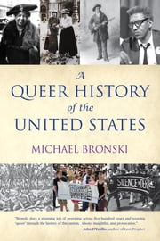 A Queer History of the United States ebook by Kobo.Web.Store.Products.Fields.ContributorFieldViewModel