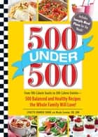 500 Under 500 ebook by Lynette Rohrer Shirk,Nicole Cormier