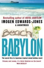 Beach Babylon ebook by Imogen Edwards-Jones