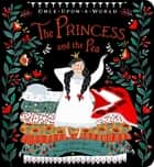 The Princess and the Pea ebook by Chloe Perkins, Dinara Mirtalipova
