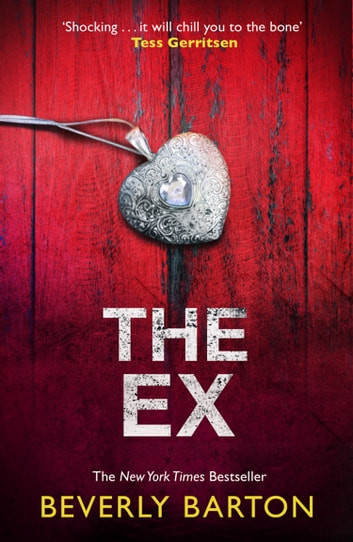 The Ex ebook by Beverly Barton