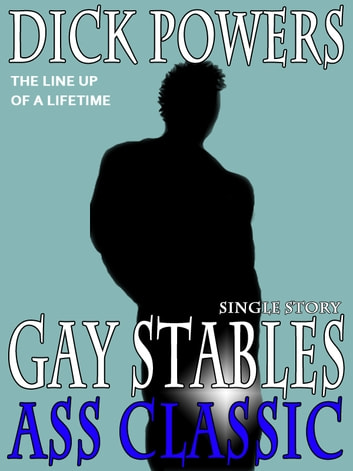 Ass Classic (Gay Stables #9) ebook by Dick Powers