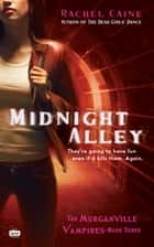 Midnight Alley ebook by Rachel Caine