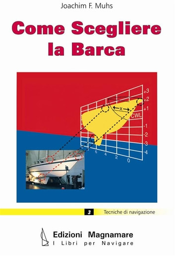 Come scegliere la barca ebook by Joachim F. Muhs