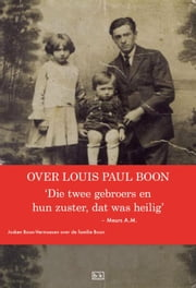 Over LP Boon die twee gebroers en hun zuster, dat was heilig' ebook by A.M. Meurs