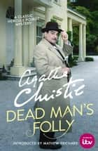 Dead Man's Folly (Poirot) ebook by Agatha Christie