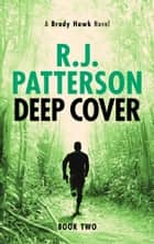Deep Cover ebook by R.J. Patterson