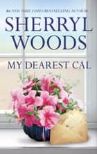 My Dearest Cal ekitaplar by Sherryl Woods