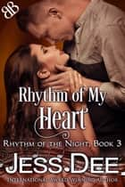 Rhythm of My Heart ebook by
