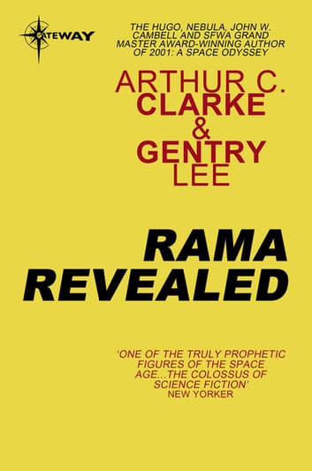 Rama Revealed ebook by Gentry Lee,Sir Arthur C. Clarke