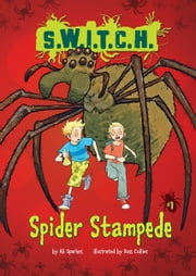 #01 Spider Stampede ebook by Ali  Sparkes,Ross  Collins