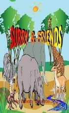 Surry And Friends ebook by Liberty Dendron