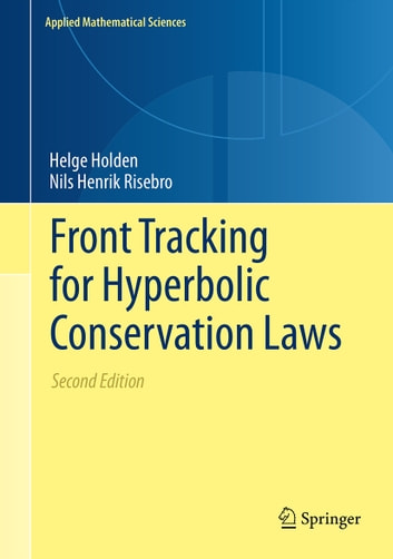 Front Tracking for Hyperbolic Conservation Laws eBook by Helge Holden,Nils Henrik Risebro
