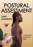 Postural Assessment ebook by Jane C. Johnson