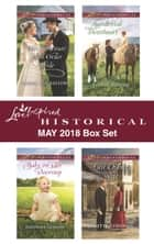 Love Inspired Historical May 2018 Box Set - His Substitute Mail-Order Bride\Baby on Her Doorstep\Accidental Sweetheart\Last Chance Wife 電子書 by Sherri Shackelford, Rhonda Gibson, Lisa Bingham,...