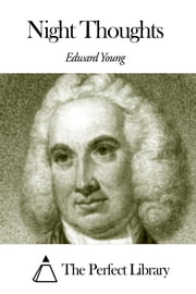 Night Thoughts ebook by Edward Young