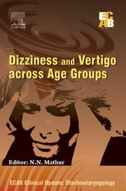 ECAB Dizziness and Vertigo across Age Groups ebook by N N Mathur
