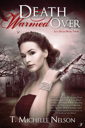 Death Warmed Over ebook by T. Michelle Nelson