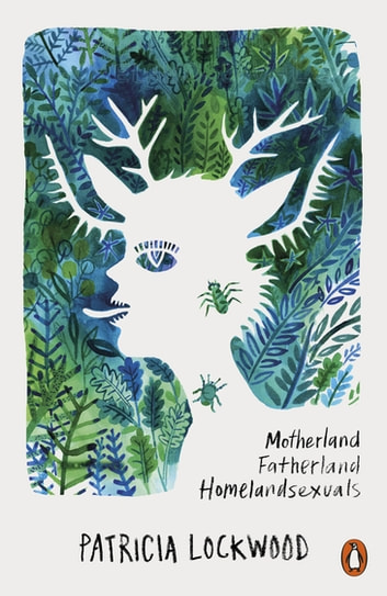 Motherland Fatherland Homelandsexuals ebook by Patricia Lockwood