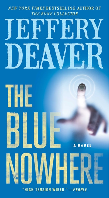 The Blue Nowhere - A Novel 電子書 by Jeffery Deaver
