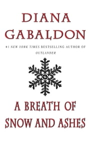 A Breath of Snow and Ashes ebook by Diana Gabaldon