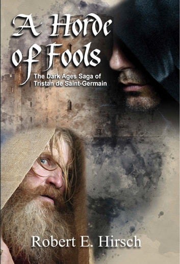 A Horde of Fools ebook by Robert E Hirsch