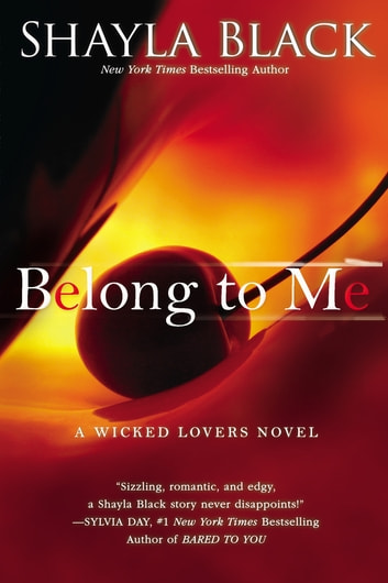 Belong to Me ebook by Shayla Black