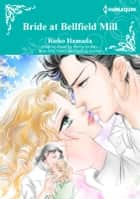 BRIDE AT BELLFIELD MILL - Harlequin Comics ebook by Penny Jordan, Rieko Hamada
