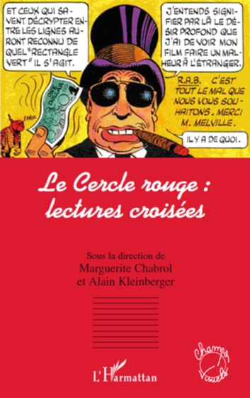 Cercle rouge: lectures croisées Le ebook by Chabrol,Kleinberger