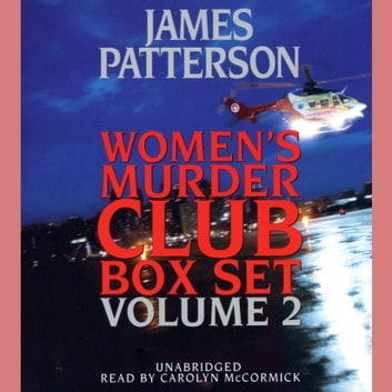 Women's Murder Club Box Set, Volume 2 audiobook by James Patterson,Maxine Paetro