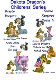 Dakota Dragon Children's Series ebook by Gavin Coleman
