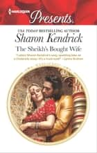 The Sheikh's Bought Wife 電子書 by Sharon Kendrick