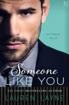 Someone Like You ebook by Lauren Layne