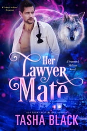 Her Lawyer Mate - Seasoned Shifters #2 ebook by Tasha Black