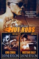 Hot Rods 2-in-1 Collection - King Cobra & Mustang Sally (Powertools Universe) ebook by Jayne Rylon