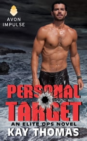 Personal Target - An Elite Ops Novel ebook by Kay Thomas